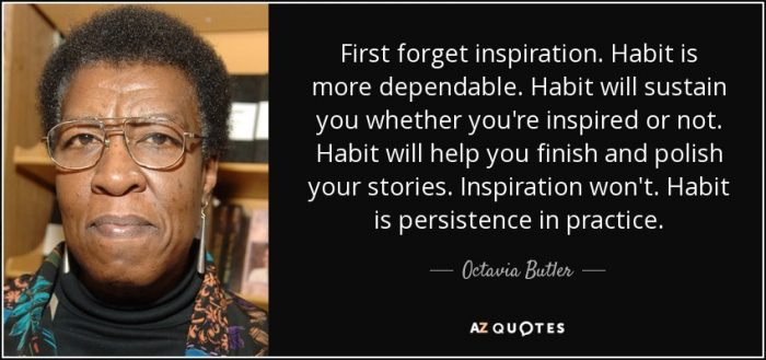Octavia Butler Quote on my permission to ramble post